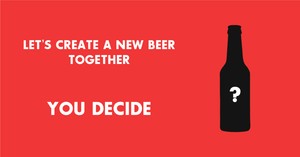 cocreation beer story. Let's create a new beer all together. You decide !